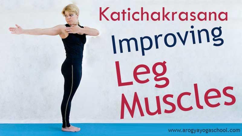 Katichakrasana for Improving the Leg Muscles