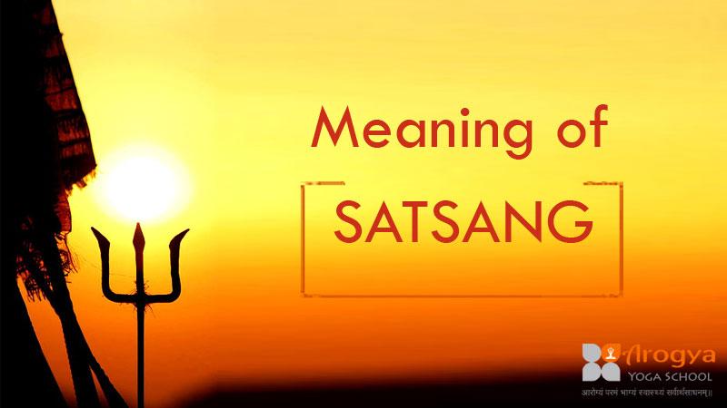 Meaning of SATSANG