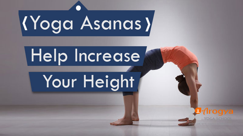Yoga Pose To Increase your Height- Help Increase Your Height with Yoga