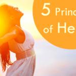 Five Principles of Health