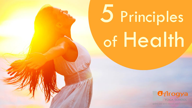 Five Principles of Health