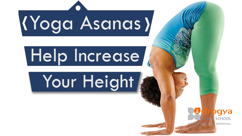 Yoga Pose To Increase Your Height Help Increase Your Height With Yoga