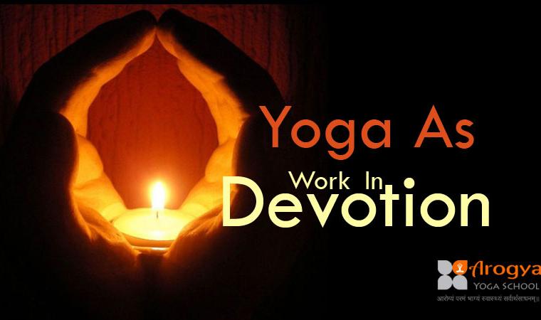 Yoga As Work In Devotion