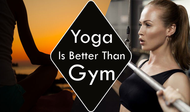 Yoga Is Better Than The Gym