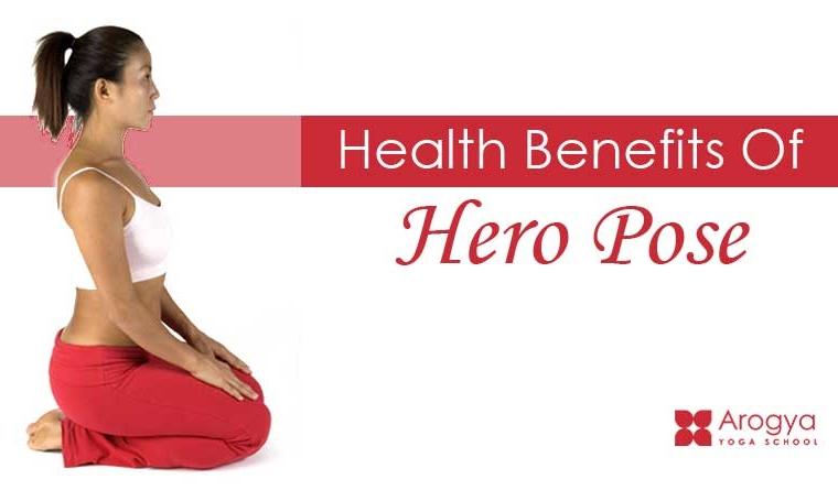 Health Benefits Of Hero Pose
