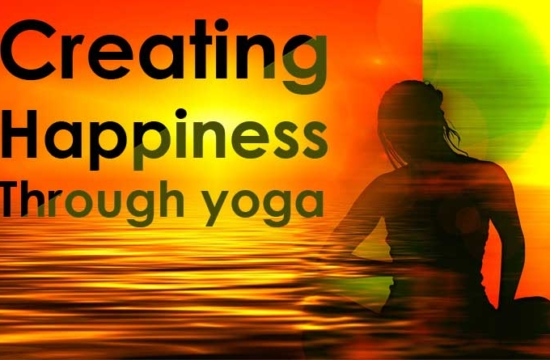 creating happiness through yoga