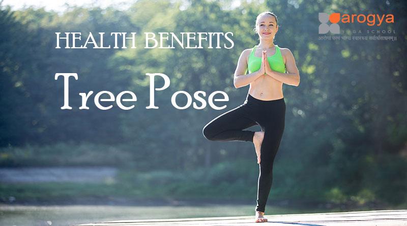 Health Benefits of Vrikshasana Tree Pose