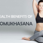 HEALTH BENEFITS OF GOMUKHASANA