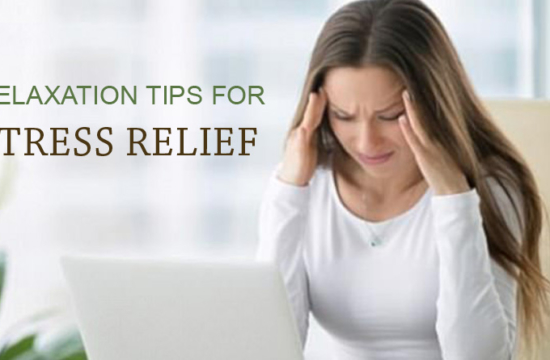 RELAXATION TIPS FOR STRESS RELIEF