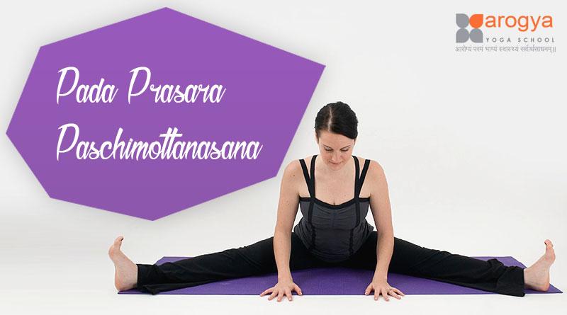Pada Prasara Paschimottanasana: