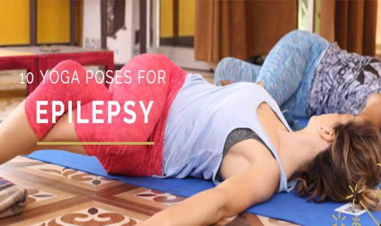 Yoga Poses For Epilepsy