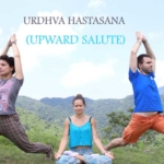 URDHVA HASTASANA (UPWARD SALUTE)