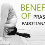 Benefits of Prasarita Padottanasana